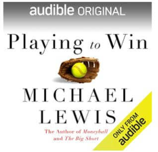 Playing to Win by Michael Lewis
