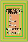 The Vinyl Effect: A Short Story