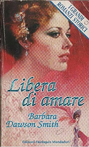 Barbara Dawson Smith (Olivia Drake) - Coleridge 02 Libera di amare (1994)