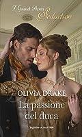 La passione del duca (Unlikely Duchesses, #1)