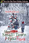 Her Small-Town Fake Fiance (Harvest Ranch Romance #6)