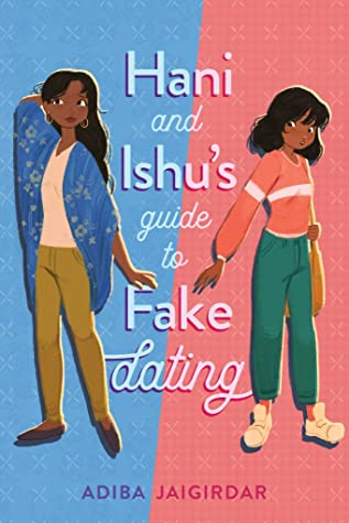 Book cover for Hani and Ishu's Guide to Fake Dating