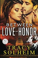 Between Love and Honor (Men of the Secret Service)