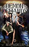 Review ebook Demon Demands (The Chronicles of Sloane King, #3) by M.F. Adele