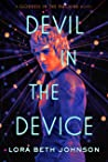 Devil in the Device (Goddess in the Machine, #2)