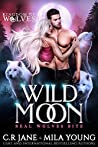 Wild Moon (Kingdom of Wolves, #1)