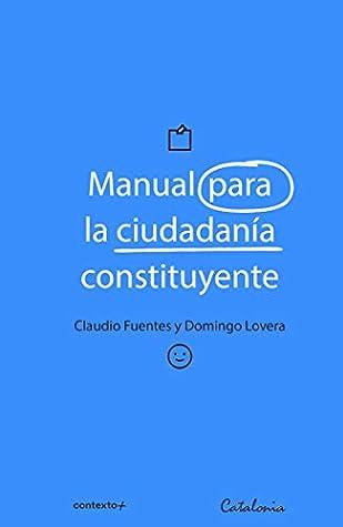 Manual para la ciudadanía constituyente