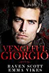 Vengeful Giorgio (The Cavettis and the Bonifacios #4)
