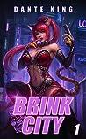 Brink City (Blink City, #1)
