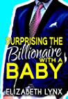 Surprising the Billionaire with a Baby (Blue Ridge Mountain Billionaires #2)