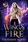 Wings of Fire (The Last Phoenix #1)