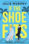 If the Shoe Fits (Meant to Be, #1)