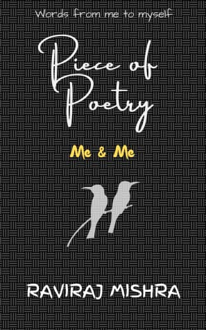 Piece of Poetry : Me&Me