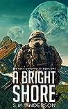 A Bright Shore (The Eden Chronicles #1)
