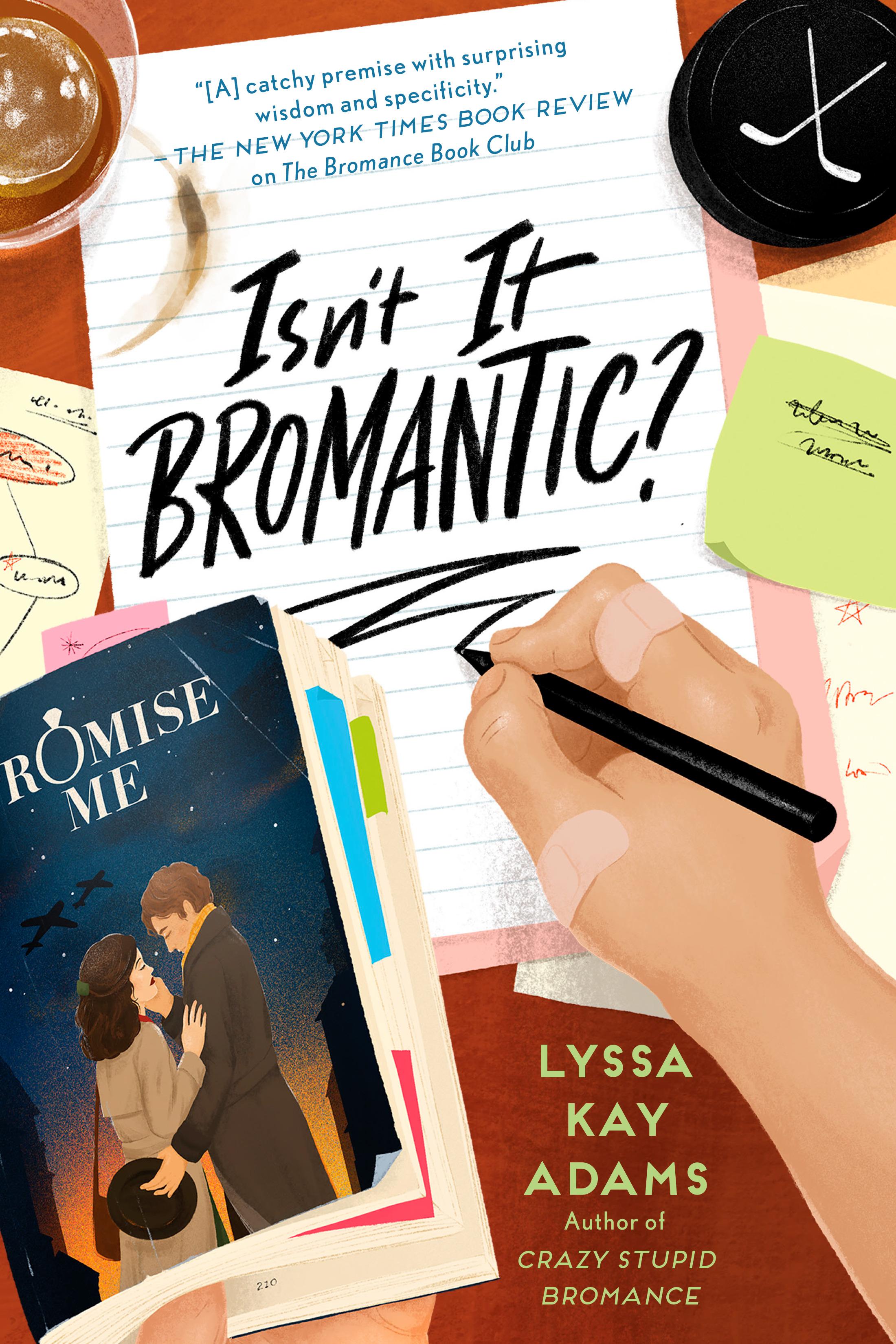 Isn't It Bromantic? (Bromance Book Club, #4) by Lyssa Kay Adams