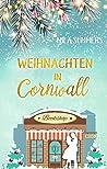 Weihnachten in Cornwall: Liebesroman