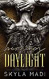 Burning Daylight (Devil's Cartel MC #2)