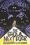The Ghoul Next Door by Cullen Bunn