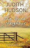 The Good Neighbor (Fortune Bay #2)