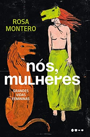 Nós, Mulheres by Rosa Montero