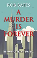 Murder is Forever (Diamond District Mystery)