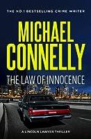 The Law of Innocence (Mickey Haller, #7; Harry Bosch Universe, #34))