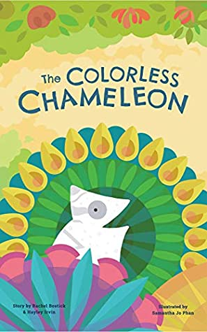 The Colorless Chameleon by Hayley Irvin