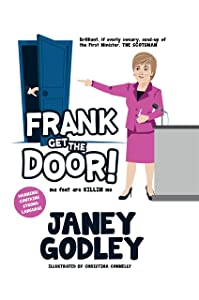 Frank Get the Door!: Ma feet are killing me