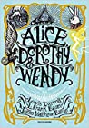 Alice, Dorothy & Wendy by Lewis Carroll