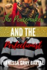 The Peacemaker and the Perfectionist: A Spies Like Us Christmas Novella