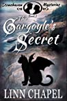 The Gargoyle's Secret (Stonehaven Mysteries, Book 1)