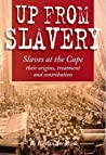 Up from Slavery by Richard E. van der Ross