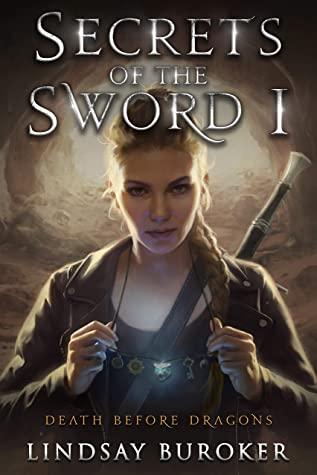 Secrets of the Sword 1 (Death Before Dragons #7)