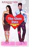 The Glass Date: A Shelter in Place Romance