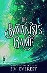 The Botanist's Game (Bellaton, #2)
