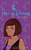 The Price of Dreams: Faith & Fortune 3