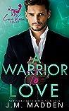 A Warrior to Love (The Love Vixen, #4)