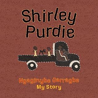 Ngaginybe Jarragbe (My Story)