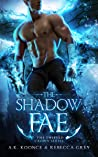 The Shadow Fae (The Twisted Crown, #1)