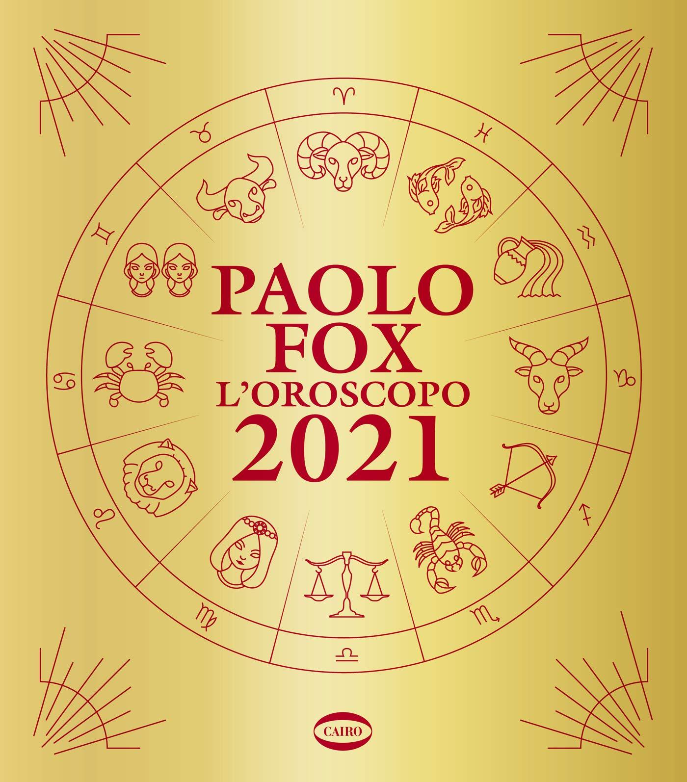 L'Oroscopo 2021 Paolo Fox