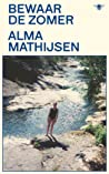 Bewaar de zomer by Alma Mathijsen