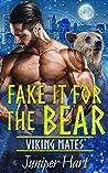 Fake It For the Bear (Viking Mates, #3) pdf book review