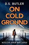 On Cold Ground (Detective Karen Hart #5)