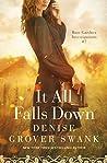 It All Falls Down (Rose Gardner Investigations #7)