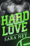 Hard Love (Trophy Boyfriends, #3)