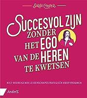Succesvol zijn zonder het ego van de heren te kwetsen: Niet-bedreigende leiderschapsstrategieën voor vrouwen