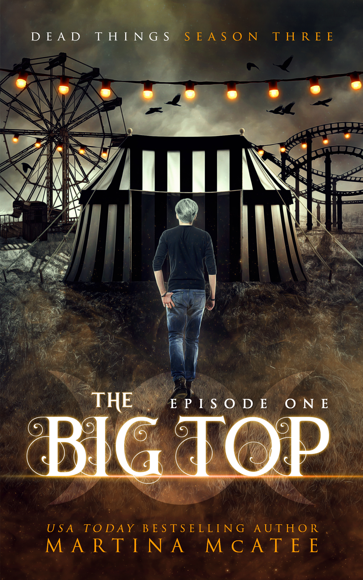 The Big Top (Dead Things #3.1)
