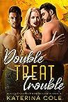 Double Treat Trouble: A Holiday Harbor MFM Menage Romance