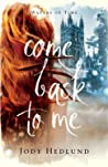 Come Back to Me (Waters of Time, #1)