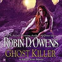 Ghost Killer (Ghost Seer, #3)